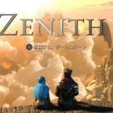 『ZENITH』全トロフィー取得の手引き【機械翻訳】