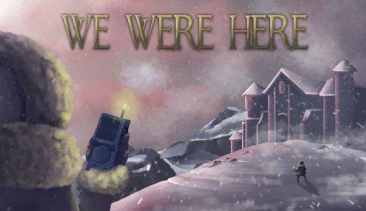 【無料】『We Were Here』が2月22日まで無料配布中【セット販売】